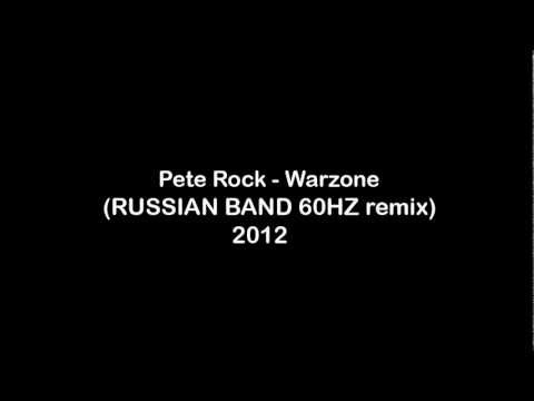 Pete Rock - Warzone (RUSSIAN BAND 60HZ remix) 2012